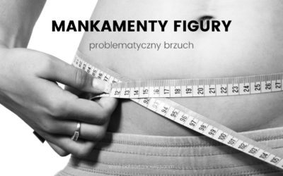 Mankamenty figury – problematyczny brzuch